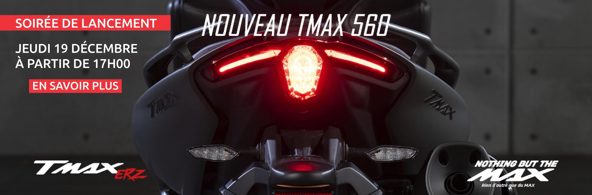 SOIRÉE LANCEMENT TMAX 560